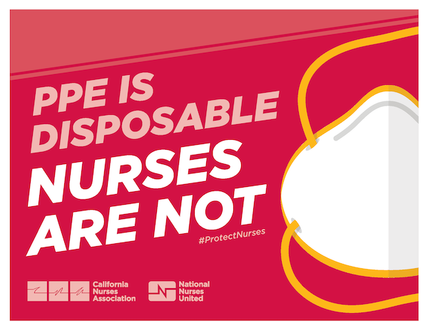 Sign: PPE is disposable, nurses are not