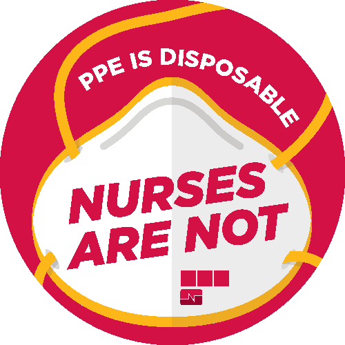 "Graphic ""PPE is disposable nurses are not"""