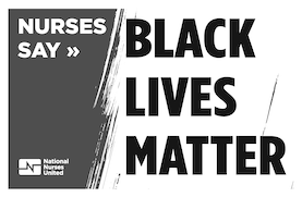 """Sign """"Nurses Say Black Lives Matter"""""""