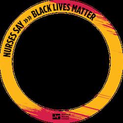 Nurses Say Black Lives Matter