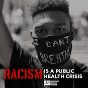 Racism is a Public Health Crisis graphic with man raising fist