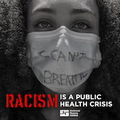 Racism is a Public Health Crisis graphic with woman