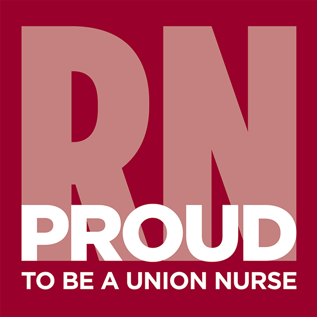 RN Proud To Be A Union Nurse