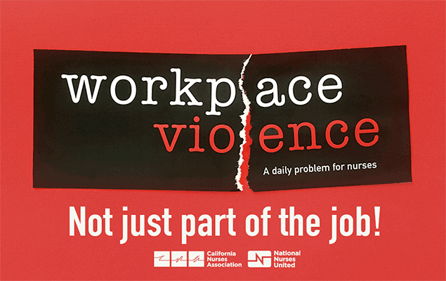 Workplace Violence - Not Just Part of Job