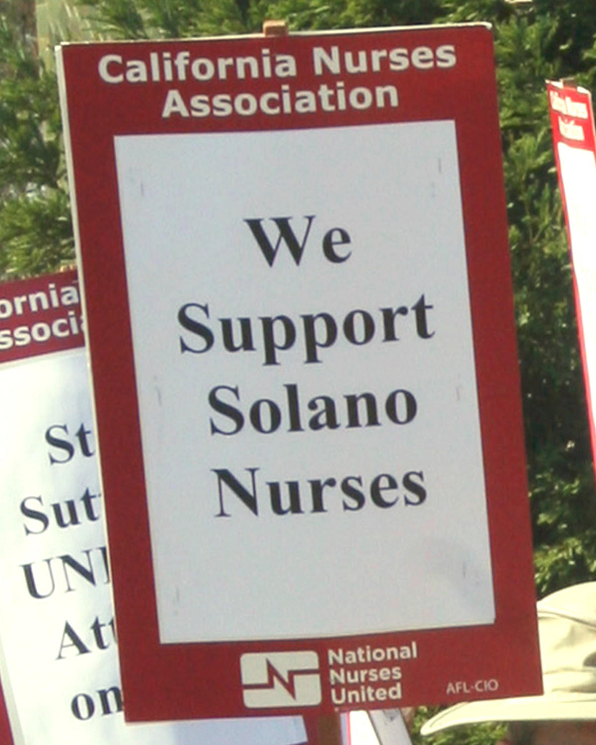 "Sign: ""We Support Solano Nurses"""