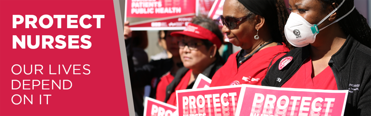 Nurses holding signs for nurses, staff, and patient protection