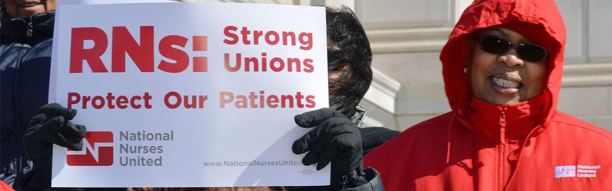 Strong Unions Protect Our Patients