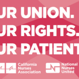 Our Union. Our Rights. Our Patients.