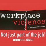 Workplace Violence - Not Just Part of the Job